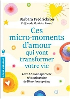 Barbara-Fredrickson Ces-moments-d'amour