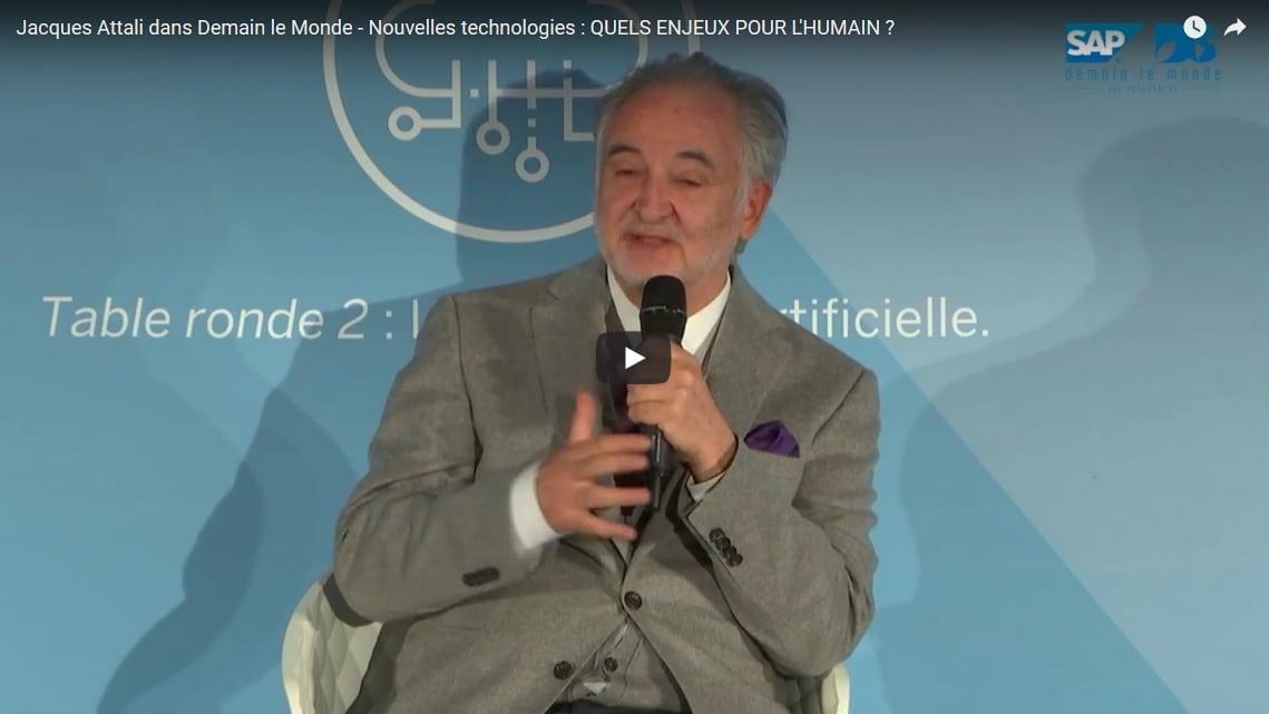 Vidéo Jacques Attali Demainle monde
