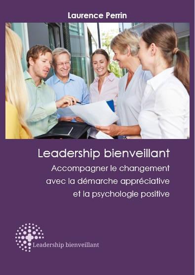 Livre blanc, Leadership bienveillant, Laurence Perrin