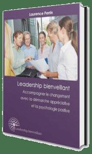 Couverture du Livre Blanc Leadership bienveillant par Laurence Perrin Obernai, Strasbourg, Alsace et Paris