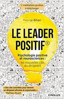 Livre management positif - Le leader positif - Yves Le Bihan